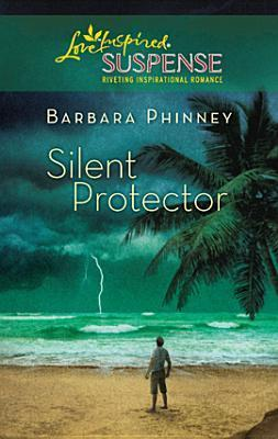 Silent Protectpr  by  Barbara Phinney