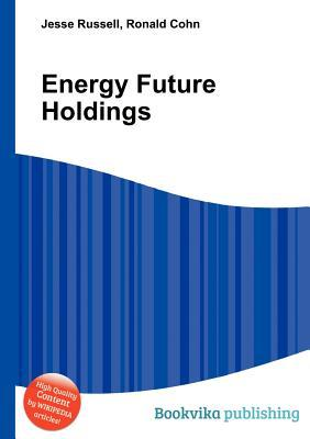 Energy Future Holdings Jesse Russell