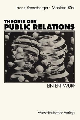 Theorie Der Public Relations: Ein Entwurf  by  Manfred R Hl