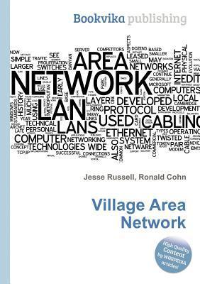 Village Area Network Jesse Russell