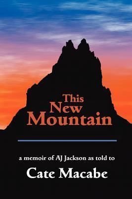 This New Mountain A.J. Jackson