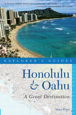 Explorers Guide Honolulu & Oahu: A Great Destination Stacy Pope