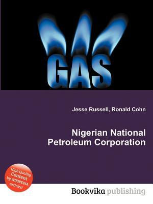 Nigerian National Petroleum Corporation  by  Jesse Russell