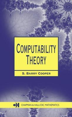 Computability in Context: Computation and Logic in the Real World  by  S. Barry Cooper