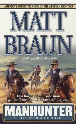 Manhunter  by  Matt Braun