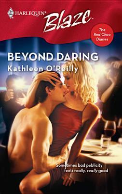 Beyond Daring  by  Kathleen OReilly