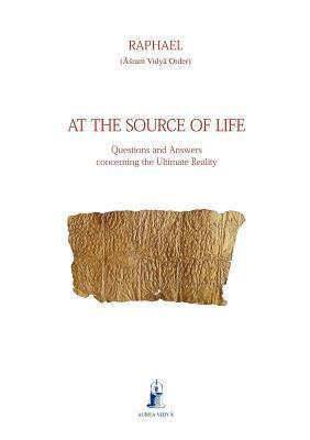 At the Source of Life Raphael - Asram Vidya Order