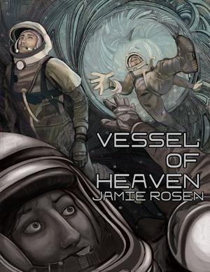 Vessel of Heaven Jamie Rosen
