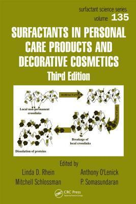 Surfactants in Personal Care Products and Decorative Cosmetics Linda D. Rhein