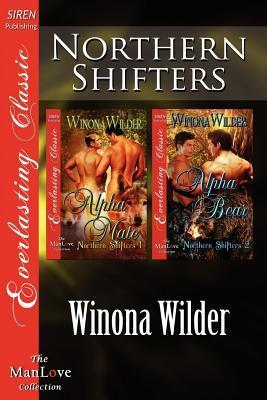 Northern Shifters [Alpha Mate: Alpha Bear]  by  Winona Wilder