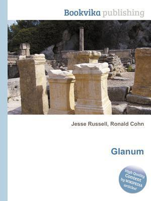 Glanum  by  Jesse Russell
