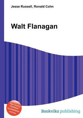 Walt Flanagan  by  Jesse Russell