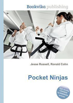 Pocket Ninjas  by  Jesse Russell