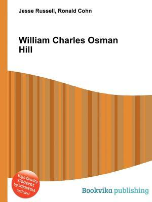 William Charles Osman Hill Jesse Russell