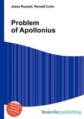 Problem of Apollonius  by  Jesse Russell