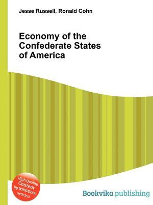 Economy of the Confederate States of America Jesse Russell