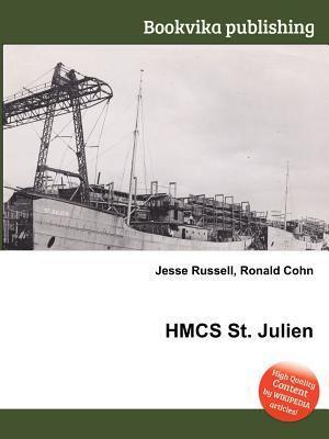 Hmcs St. Julien  by  Jesse Russell