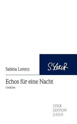 Echos Fur Eine Nacht Sabina Lorenz