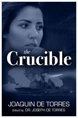 The Crucible Joaquin de Torres