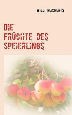 Die Früchte des Speierlings Willi Reicherts