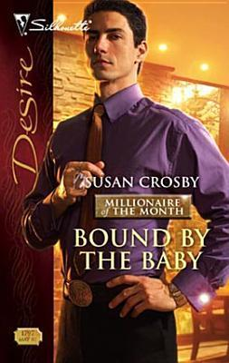 Bound the Baby by Susan Crosby
