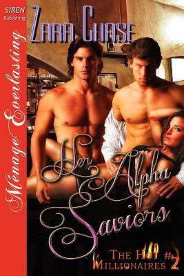 Her Alpha Saviors [The Hot Millionaires #2] Zara Chase