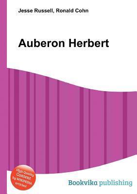Auberon Herbert  by  Jesse Russell