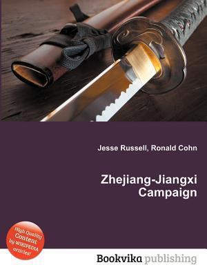 Zhejiang-Jiangxi Campaign Jesse Russell
