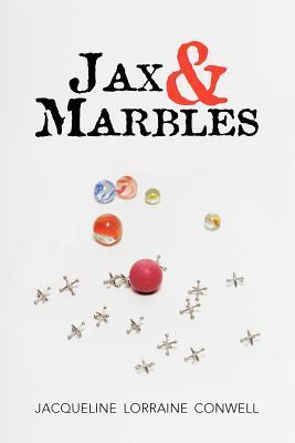 Jax & Marbles Jacqueline Lorraine Conwell