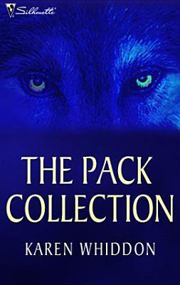 The Pack Collection Karen Whiddon