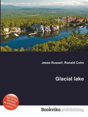 Glacial Lake  by  Jesse Russell