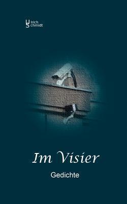 Im Visier  by  Ulrich Schmidt