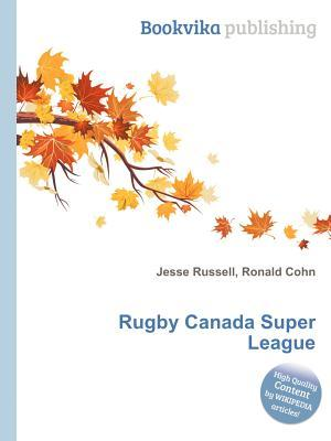 Rugby Canada Super League Jesse Russell