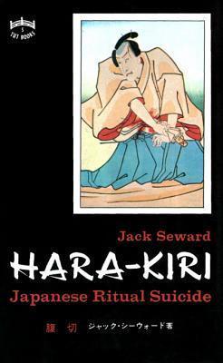 Hara-Kiri: Japanese Ritual Suicide Jack Seward