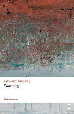 Swarming Edward MacKay