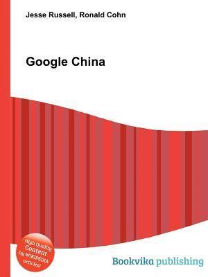 Google China Jesse Russell