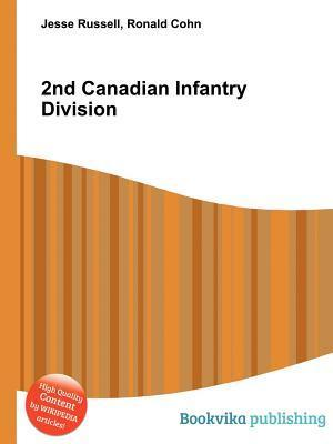 2nd Canadian Infantry Division  by  Jesse Russell