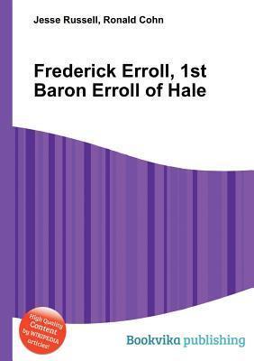 Frederick Erroll, 1st Baron Erroll of Hale  by  Jesse Russell