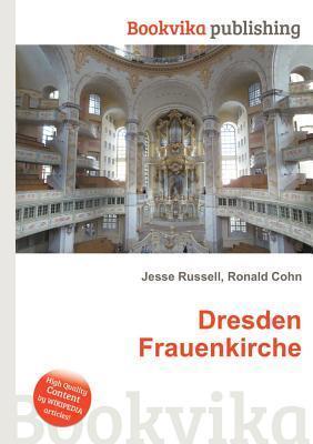 Dresden Frauenkirche Jesse Russell