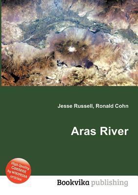 Aras River Jesse Russell