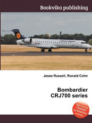 Bombardier Crj700 Series Jesse Russell