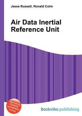 Air Data Inertial Reference Unit Jesse Russell