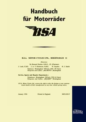 Handbuch Fur BSA-Motorr Der (1956)  by  Bsa Limited