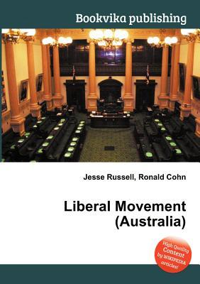 Liberal Movement  by  Jesse Russell