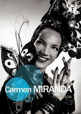Carmen Miranda Lisa Shaw