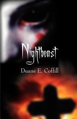 Nightbeast Duane E. Coffill