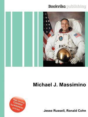 Michael J. Massimino  by  Jesse Russell