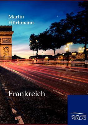 Frankreich  by  Martin Hürlimann