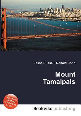 Mount Tamalpais  by  Jesse Russell