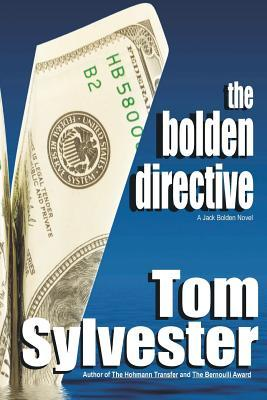 The Bolden Directive Tom Sylvester